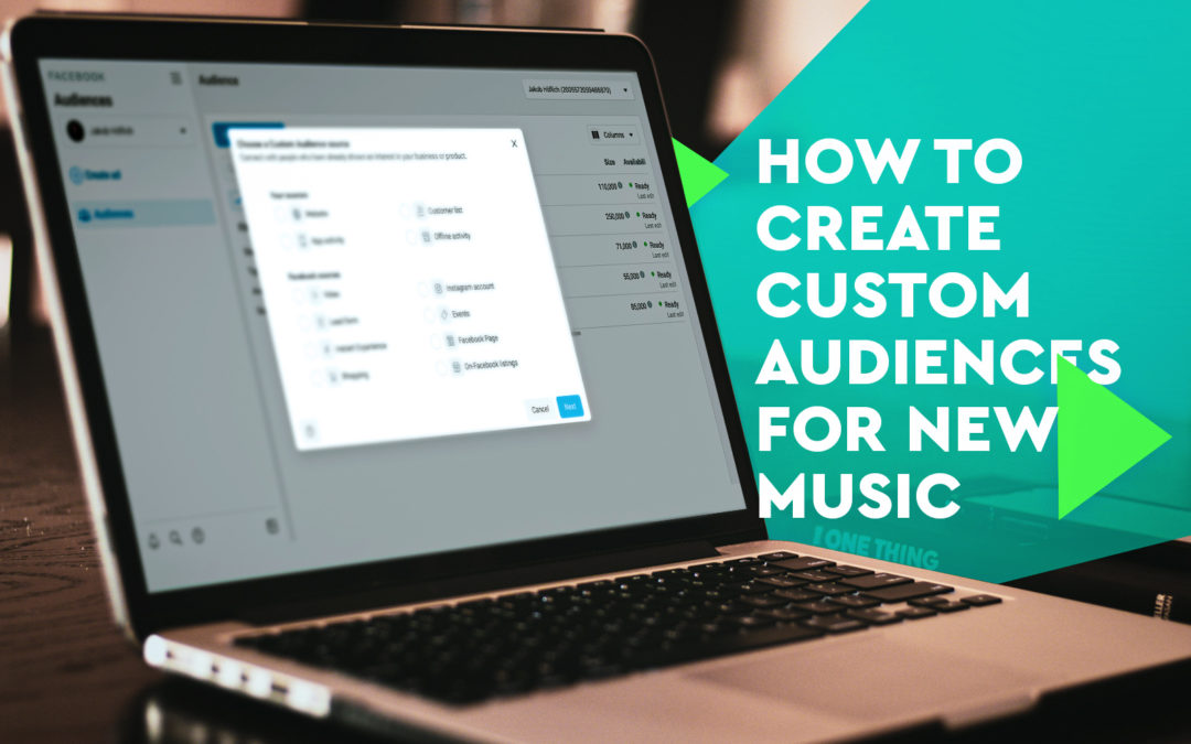 How to Create Custom Audiences for Music